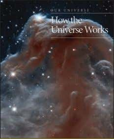 and a/ws 40,000 words Rights available: World ex Ch How the Universe Works 285 x 225mm