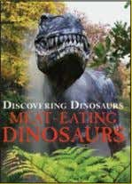 Ge, In, It, Kr, Pl, Rs, Sp, Sk, WEL DISCOVERING DINOSAURS Meat-Eating Dinosaurs 305 x 227mm
