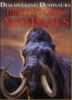 available: World ex Ca, Ch, In, It, Pl, Rs, S Am, Sp, US Prehistoric Mammals 305