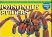 4,000 words Rights available: World ex Bu, Ca, Ch, In, US Poisonous Spiders 165 x 230mm
