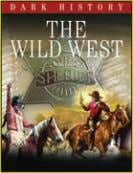 a/ws 10,000 words Rights available: World ex (Ca), Cz, (US) The Wild West 254 x 197mm