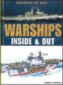 17,000 words Rights available: World ex Ca, US INSIDE OUT Inside Out Warships 305 x 227mm