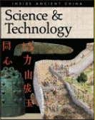"INSIDE ANCIENT CHINA Science & Technology 254 x 197mm (10 x 7¾"") 80pp 50 col &"