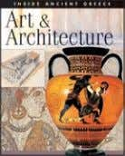 Rights available: World ex Au, Ca, US INSIDE ANCIENT GREECE Art & Architecture Philosophy & Writing
