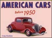 4,000 words Rights available: Word ex Ca, US AMERICAN CARS American Cars: Before 1950 165 x