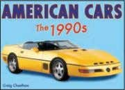 photos and a/ws 4,000 words Rights available: Word ex Ca, US American Cars: The 1990s 165
