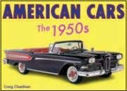 photos 4,000 words Rights available: Word ex Ca, (In), US American Cars: The 1950s 165 x