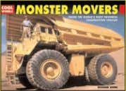 photos and a/ws 4,000 words Rights available: Word ex Ca, US Monster Movers 165 x 230mm