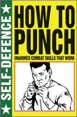 Rights available: World ex Au, Ca, Pl, US EB NEW NEW Self-Defence: How to Punch 240