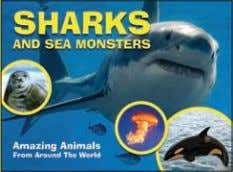 130 col photos 10,000 words Rights available: World ex US Sharks and Sea Monsters 213 96pp