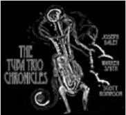 The Tuba Trio Chronicles Joseph Daley/Warren Smith/Scott Robinson (JoDa Locust Street Music) by George Kanzler