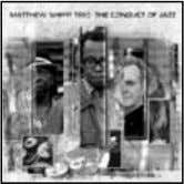 The Conduct of Jazz Matthew Shipp Trio (Thirsty Ear) by Clifford Allen E ven if