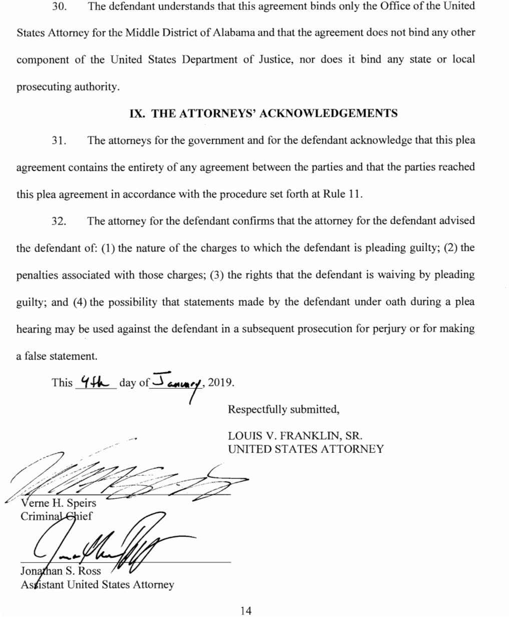 30. The defendant understands that this agreement binds only the Office ofthe United States Attorney
