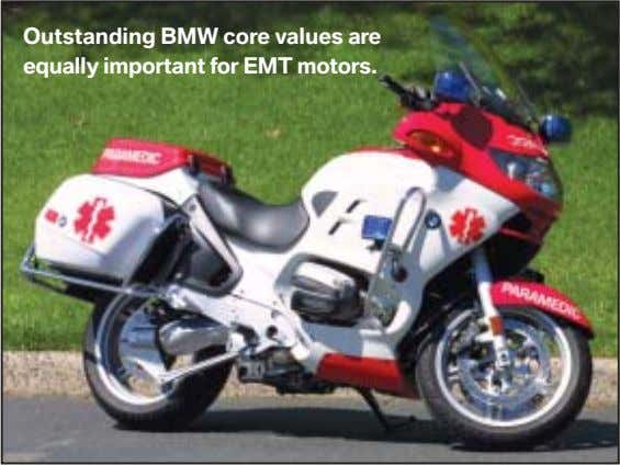 Outstanding BMW core values are equally important for EMT motors.