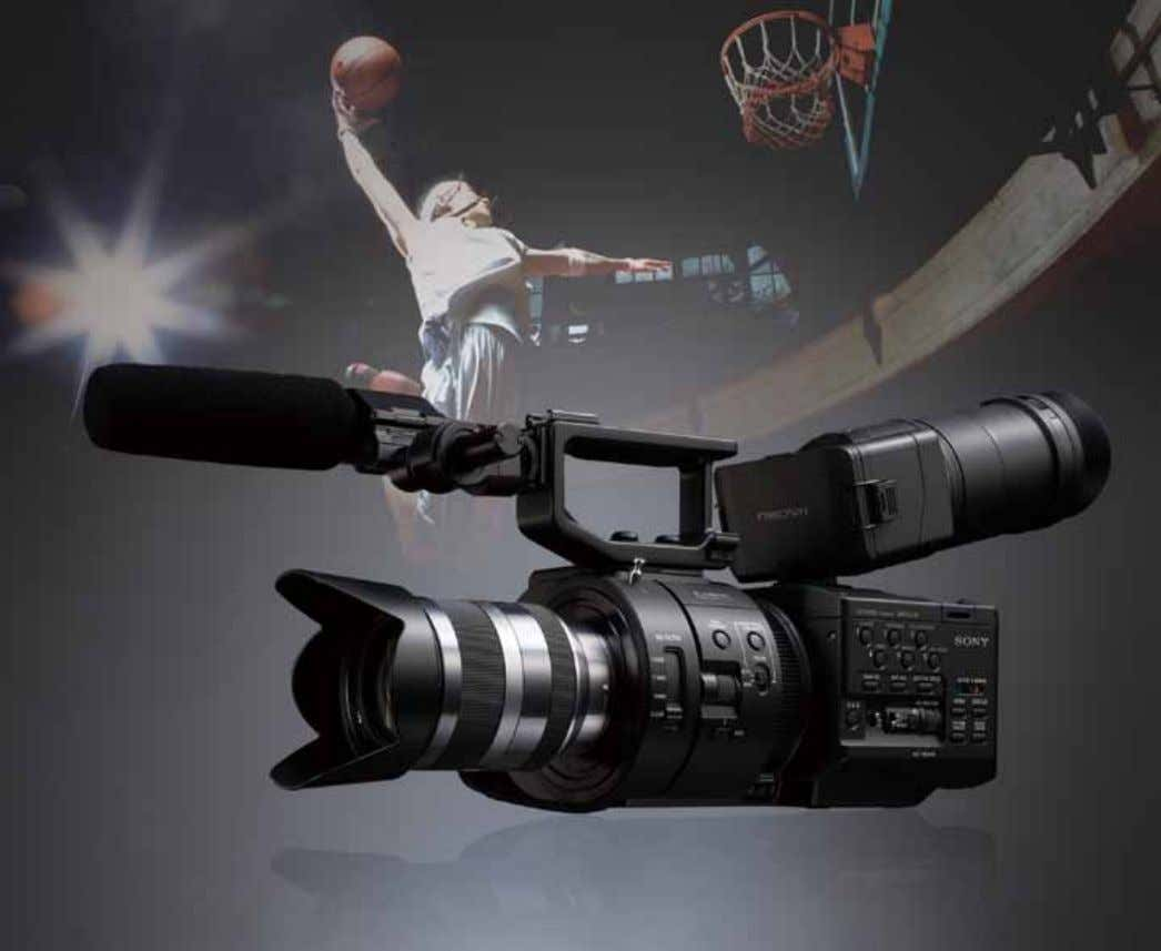 NEX-FS700 Full-HD Super Slow Motion NXCAM Camcorder New Exmor™ Super35 CMOS Sensor Expands Sony's NXCAM Line-up