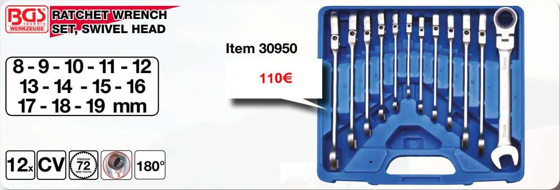 RATCHET WRENCH SET, SWIVEL HEAD Item 30950 8 - 9 - 10 - 11 -
