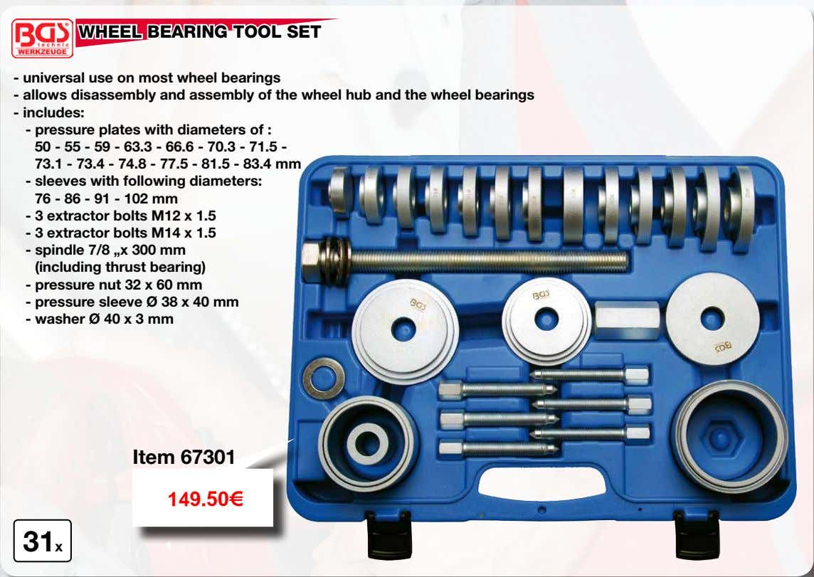 WHEEL BEARING TOOL SET - universal use on most wheel bearings - allows disassembly and