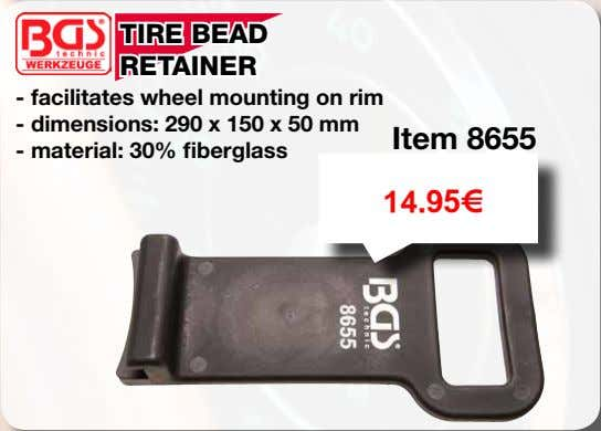 TIRE BEAD RETAINER - facilitates wheel mounting on rim - dimensions: 290 x 150 x