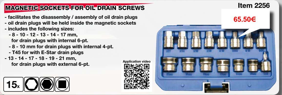 Item 2256 MAGNETIC SOCKETS FOR OIL DRAIN SCREWS - facilitates the disassembly / assembly of