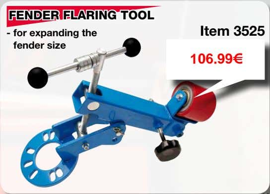 FENDER FLARING TOOL Item 3525 - for expanding the fender size 106.99€