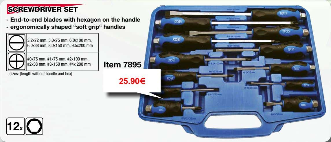 "SCREWDRIVER SET - End-to-end blades with hexagon on the handle - ergonomically shaped ""soft grip"""