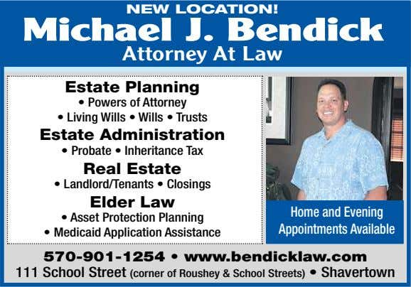 NEW LOCATION! Michael J. Bendick Attorney At Law Estate Planning • Powers of Attorney •