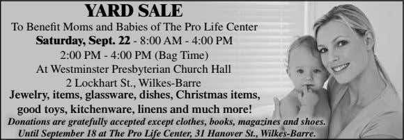 YARD SALE To Benefit Moms and Babies of The Pro Life Center Saturday, Sept. 22