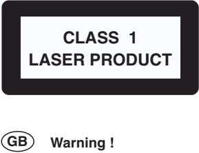 CLASS 1 LASER PRODUCT GB Warning !