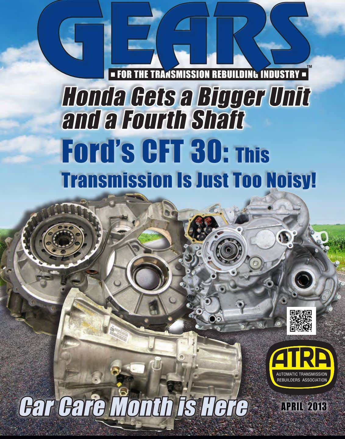 Honda Gets a Bigger Unit and a Fourth Shaft Ford's CFT 30: This Transmission Is