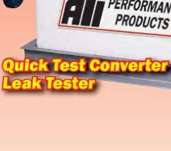 cover lip over the pump! Quick Test Converter Leak Tester (877)298-5003 www.cw3welder.com CONTROL YOUR • COST