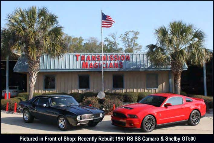 Pictured in Front of Shop: Recently Rebuilt 1967 RS SS Camaro & Shelby GT500