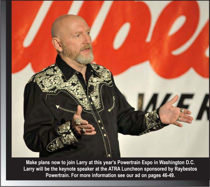 Make plans now to join Larry at this year's Powertrain Expo in Washington D.C. Larry