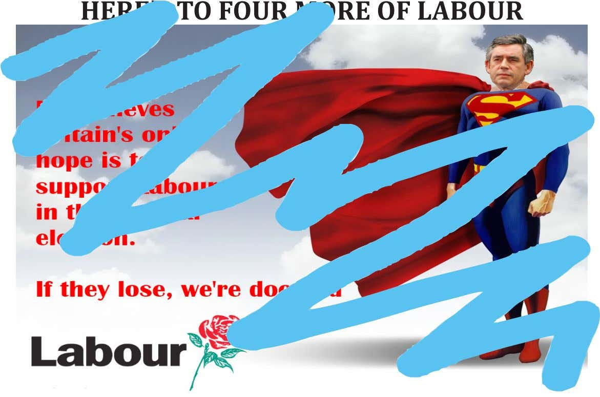 HERE'S TO FOUR MORE OF LABOUR