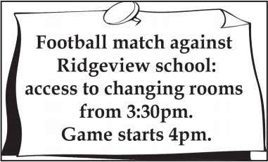 Wallaby 25. A) The time of the game against Ridgeview school has been changed. B) Only