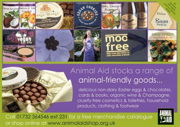 the Animal Free Shopper, priced £4.99 from Animal Aid. 34 Support Animal Aid Complete this form