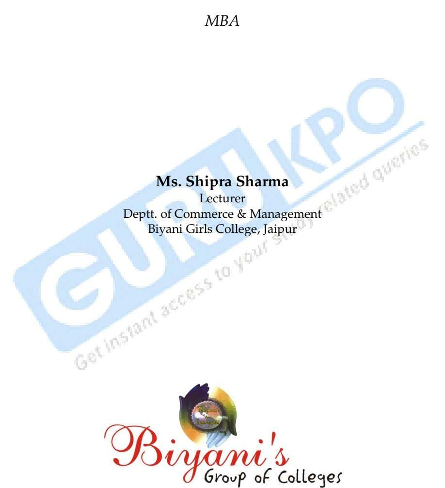 MBA Ms. Shipra Sharma Lecturer Deptt. of Commerce & Management Biyani Girls College, Jaipur