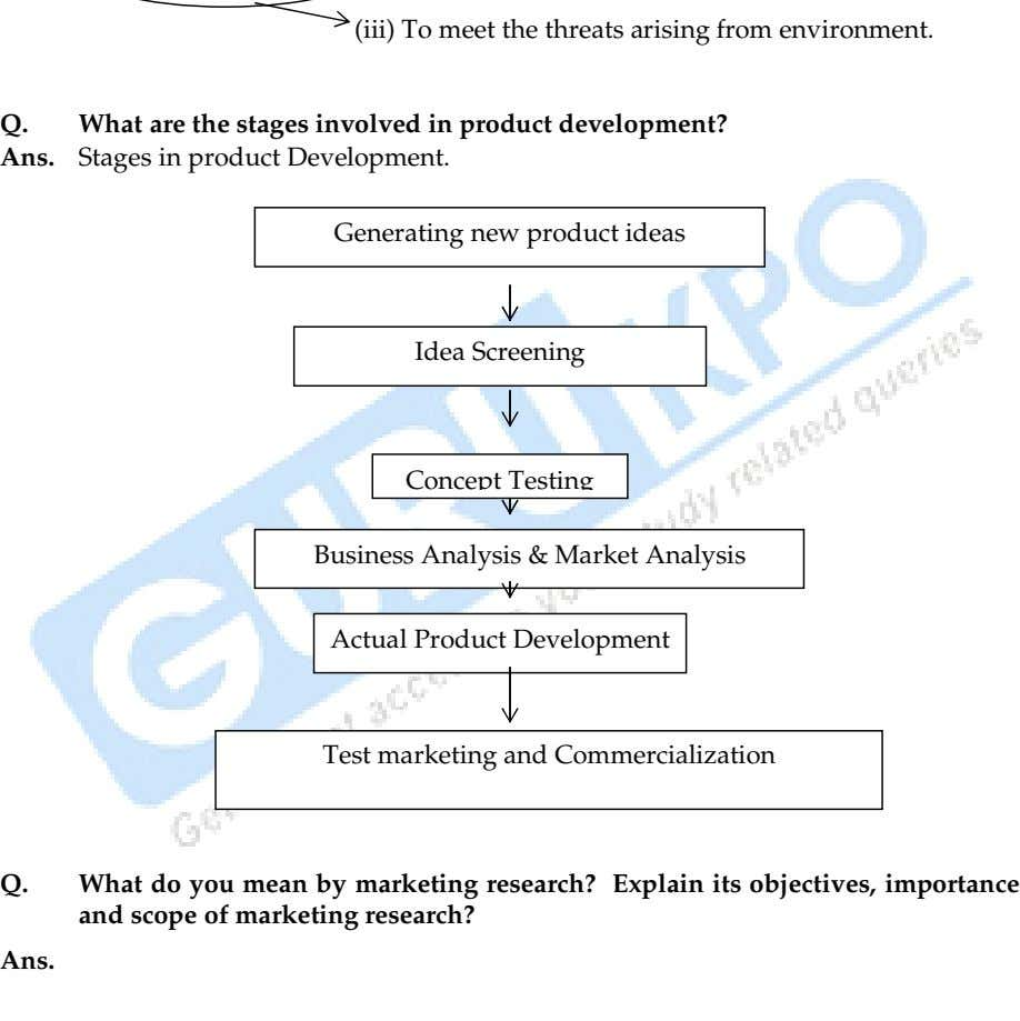 (iii) To meet the threats arising from environment. Q. What are the stages involved in