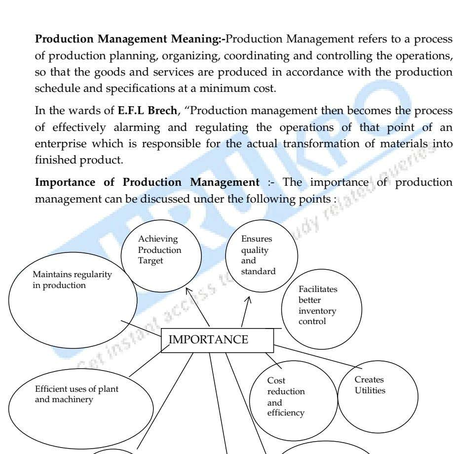 Production Management Meaning:-Production Management refers to a process of production planning, organizing, coordinating