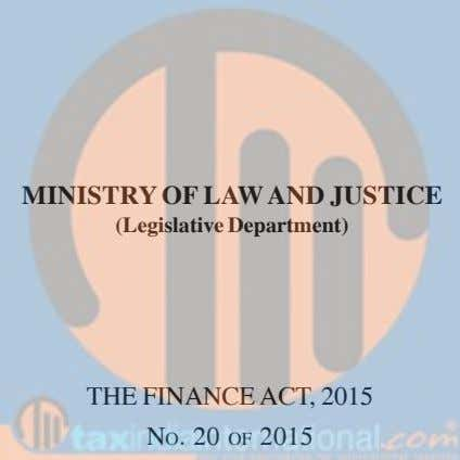 MINISTRY OF LAW AND JUSTICE (Legislative Department) THE FINANCE ACT, 2015 NO. 20 OF 2015