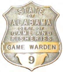 you for your hard work and dedication to this most worthy endeavor. Original Game Warden Badge