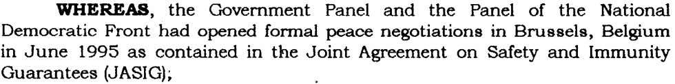WHEREAS, the Government Panel and the Panel of the National Democratic Front had opened formal