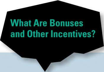 What Are Bonuses and Other Incentives?