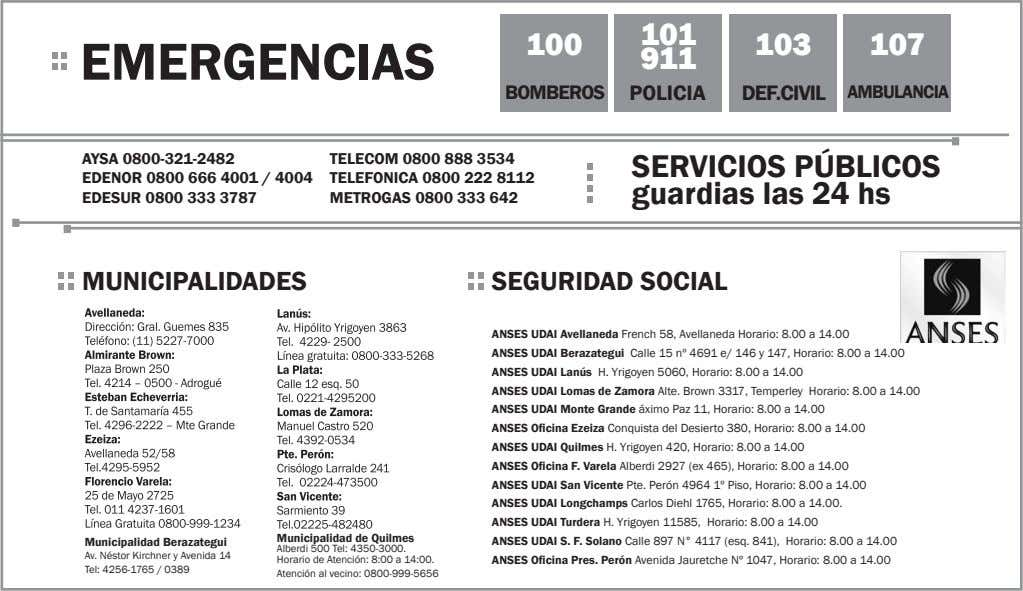 101 100 103 107 EMERGENCIAS 911 BOMBEROS POLICIA DEF.CIVIL AMBULANCIA AYSA 0800-321-2482 EDENOR 0800 666