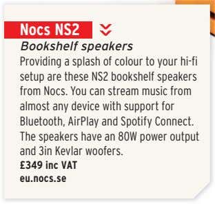 Nocs NS2 Bookshelf speakers Providing a splash of colour to your hi-fi setup are these