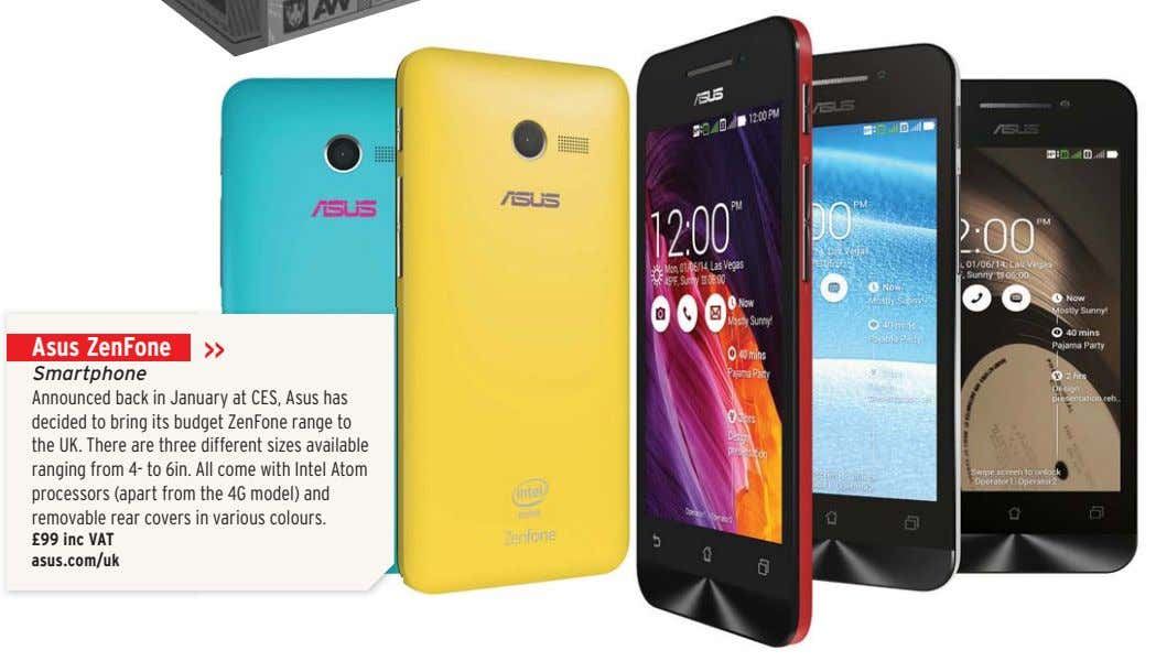 Asus ZenFone Smartphone Announced back in January at CES, Asus has decided to bring its