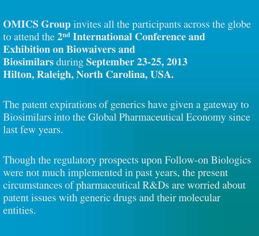 OMICS Group invites all the participants across the globe to attend the 2 nd International