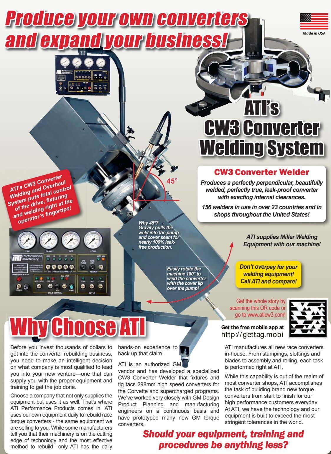 Produce your own converters and expand your business! ATI's CW3 Converter Welding System CW3 Converter