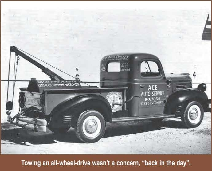 "Towing an all-wheel-drive wasn't a concern, ""back in the day""."