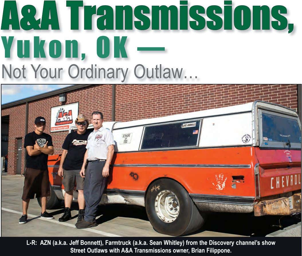 A&A Transmissions, Yukon, OK — Not Your Ordinary Outlaw… L-R: AZN (a.k.a. Jeff Bonnett), Farmtruck