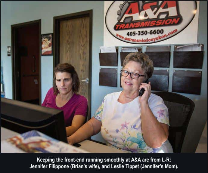 Keeping the front-end running smoothly at A&A are from L-R: Jennifer Filippone (Brian's wife), and